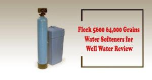 Fleck 5600 64,000 Grains Water Softener