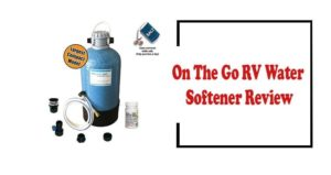 On The Go RV Water Softener Review